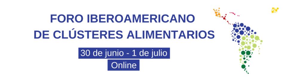 I Foro Iberoamericano de clústeres alimentarios