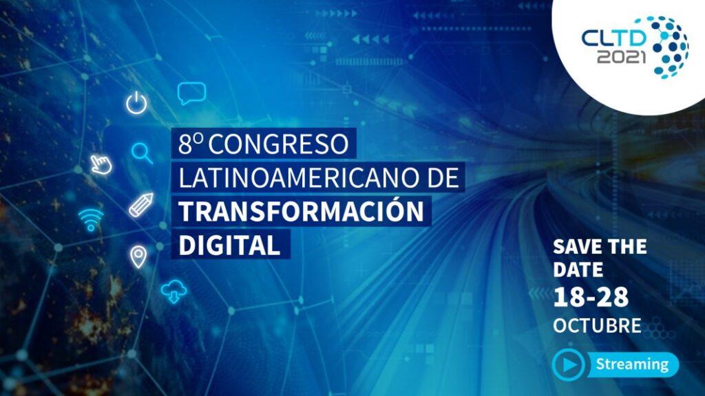 Congreso latinoamericano de transformación digital